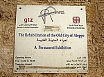Altstadt: gtz - The Rehabilitation of the Old City of Aleppo (Schild) - Aleppo